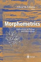 Morphometrics ebook by Ashraf M.T. Elewa