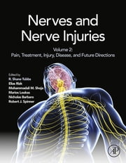 Nerves and Nerve Injuries - Vol 2: Pain, Treatment, Injury, Disease and Future Directions ebook by R. Shane Tubbs,Elias Rizk,Mohammadali M. Shoja,Marios Loukas,Nicholas Barbaro,Robert J. Spinner