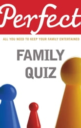Perfect Family Quiz ebook by David Pickering