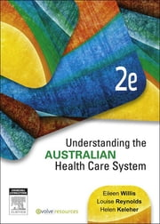 Understanding the Australian Health Care System - E-Book ebook by