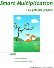 Smart Multiplication ebook by George Gadanidis, Molly Gadanidis