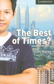 The Best of Times- Level 6 Advanced ebook by Maley, Alan