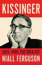 Kissinger ebook by Niall Ferguson