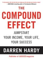 The Compound Effect eBook by Darren Hardy