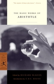 The Basic Works of Aristotle ebook by Aristotle,Richard McKeon