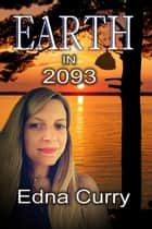 Earth in 2093 - A Lacey Summers PI Mystery, #201 ebook by Edna Curry