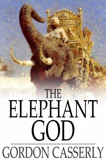 The Elephant God ebook by Gordon Casserly