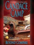 Beyond Compare ebook by Candace Camp