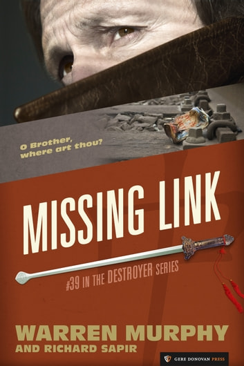 Missing Link - The Destroyer #39 ebook by Warren Murphy,Richard Sapir