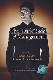 The 'Dark' Side of Management ebook by Linda L. Neider, Chester A. Schriesheim