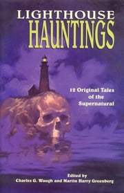 Lighthouse Hauntings ebook by Charles Waugh,Martin Greenberg