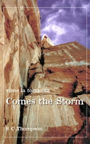 Comes the Storm - Viene la Tormenta ebook by S C Thompson