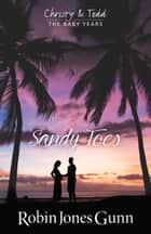 Sandy Toes ebook by Robin Jones Gunn