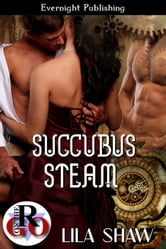 Succubus Steam ebook by Lila Shaw