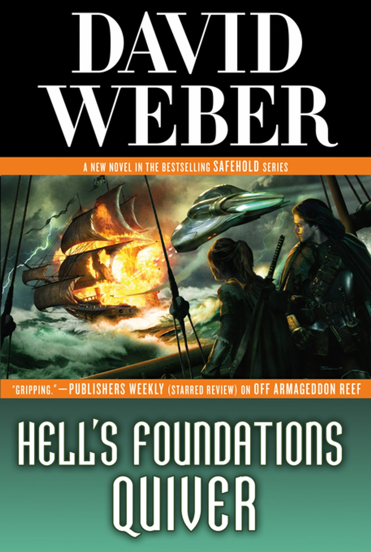 Hell's Foundations Quiver  A Novel In The Safehold Series Ebook By David  Weber