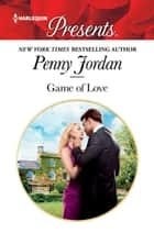 Game of Love ebook by Penny Jordan