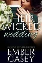 Their Wicked Wedding ebook by