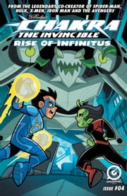 STAN LEE'S CHAKRA THE INVINCIBLE: RISE OF INFINITUS #4 ebook by Ashwin Pande, Merrill Hagan, Aditya Bidikar,...
