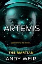 Artemis ebook by Andy Weir