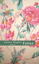 Fallen eBook by Sandra Hughes