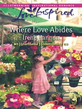 Where Love Abides ebook by Irene Hannon