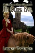 An Older Evil ebook by Lindsay Townsend