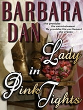 Lady in Pink Tights ebook by Barbara Dan