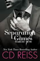 Separation Games Ebook di CD Reiss