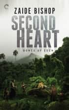 Second Heart - The Dragon War\The Monsoon ebook by Zaide Bishop
