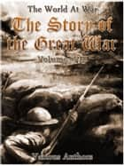 The Story of the Great War, Volume 8 of 8 ebook by Various