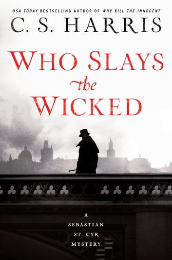 Who Slays the Wicked ebook by C. S. Harris