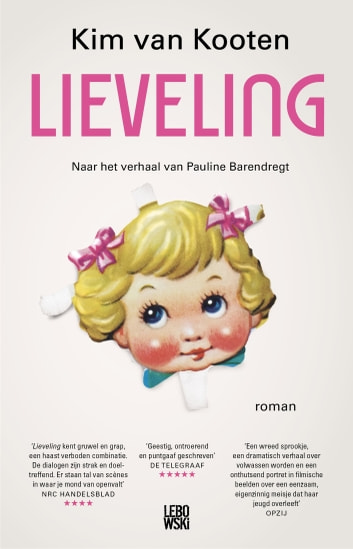 Lieveling ebook by Kim van Kooten