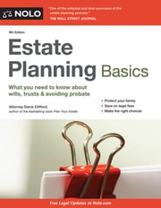 Estate Planning Basics ebook by Denis Clifford, Attorney