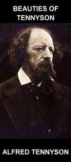 Beauties of Tennyson [mit Glossar in Deutsch] ebook by Alfred Tennyson,Eternity Ebooks