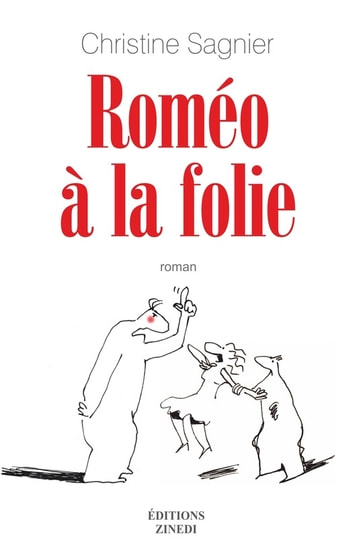 Roméo à la folie ebook by Christine Sagnier
