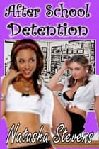 After School Detention ebook by Natasha Stevens