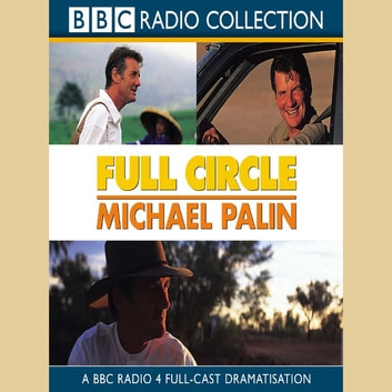 Full Circle audiobook by Michael Palin