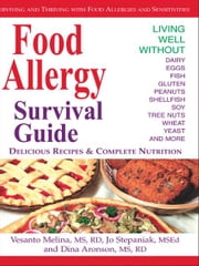 Food Allergy Survival Guide ebook by Vesanto Melina, Jo Stepaniak, Dina Aronson