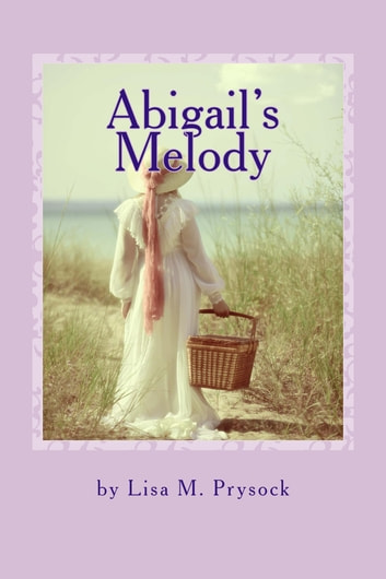 Abigail's Melody ebook by Lisa Prysock