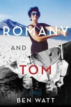 Romany and Tom ebook by Ben Watt