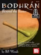 Bodhran: Beyond the Basics ebook by Bill Woods