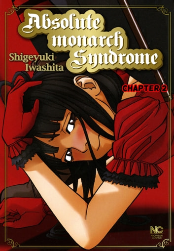 Absolute Monarch Syndrome - Chapter 2 eBook by Shigeyuki Iwashita