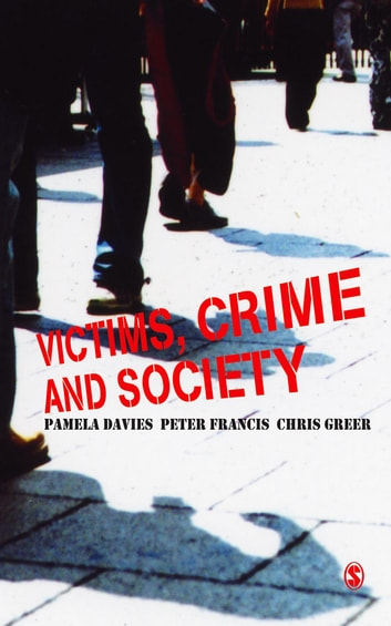 Victims, Crime and Society ebook by