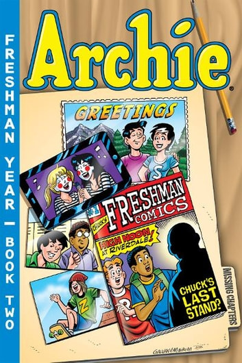 Archie Freshman Year Book 2 ebook by Lash,Batton