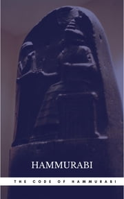 The Oldest Code of Laws in the World The code of laws promulgated by Hammurabi, King of Babylon B.C. 2285-2242 ebook by Hammurabi