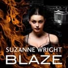 Blaze audiobook by Suzanne Wright
