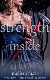The Strength Inside: A Short Story ebook by Melissa Marr