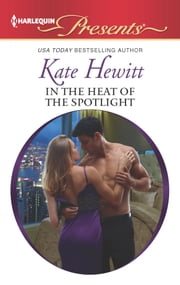 In the Heat of the Spotlight ebook by Kate Hewitt