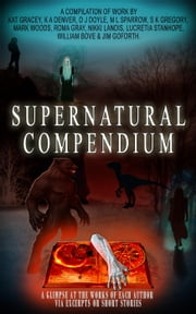 Supernatural Compendium ebook by Nikki Landis, D. J. Doyle, K. A. Denver,...