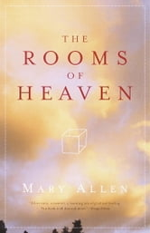 The Rooms of Heaven ebook by Mary Allen